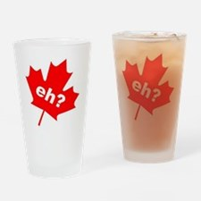 Eh? Canadian Slang Drinking Glass
