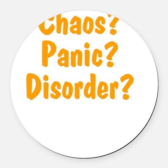 chaos-panic-disorder2 Round Car Magnet
