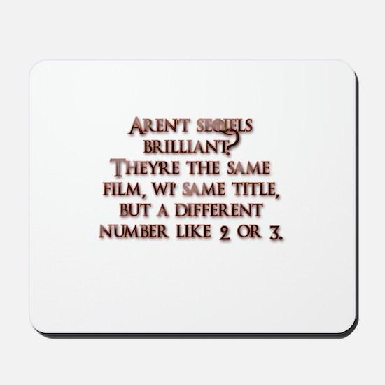 Arent sequels brilliant? Mousepad