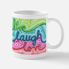 live laugh love Mugs
