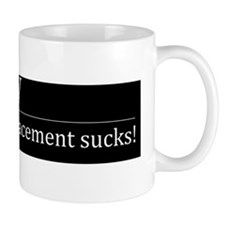 Wreplacement sucks Mug