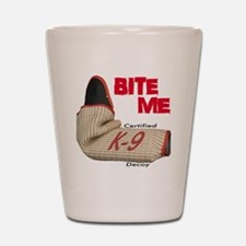 BITE ME - Certified K9 Decoy (light) Shot Glass