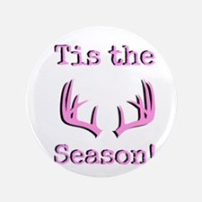 "tis the season 3.5"" Button"
