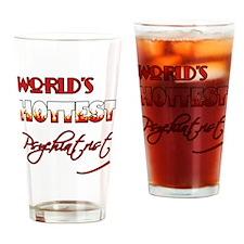World's Hottest Psychiatrist Drinking Glass