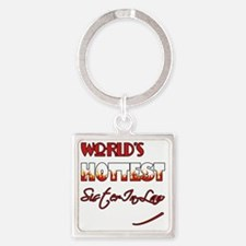 World's Hottest Sister-In-Law Square Keychain