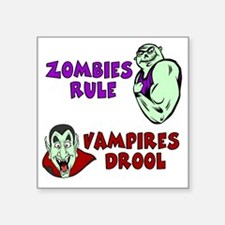 "Zombies Rule Square Sticker 3"" x 3"""