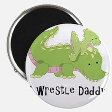 I wrestle daddy Magnet