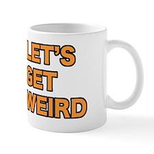 letsgetweird Mug