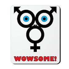 Wowsome Mousepad