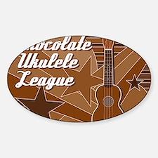 titusfactory_ChocolateUkeLeague02 Sticker (Oval)