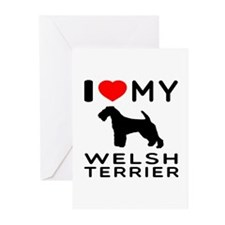 I love My Welsh Terrier Greeting Cards (Pk of 10)