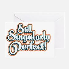Singularly_Dark Greeting Card