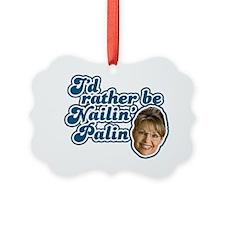 Nailin_Palin_dark Ornament