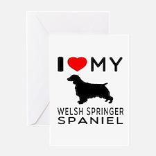 I love My Welsh Springer Spaniel Greeting Card