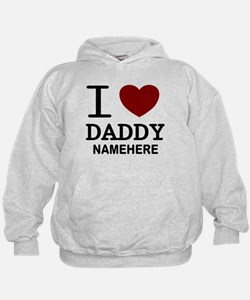 Personalized Name I Heart Daddy Hoodie