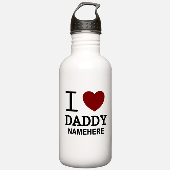 Personalized Name I Heart Daddy Water Bottle
