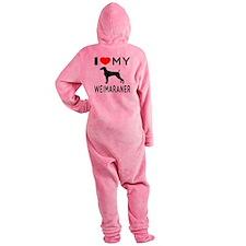 I love My Weimaraner Footed Pajamas