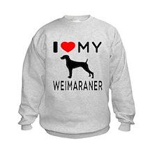 I love My Weimaraner Sweatshirt