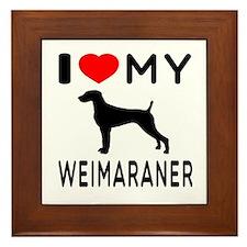 I love My Weimaraner Framed Tile