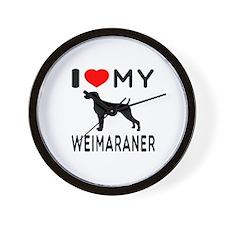 I love My Weimaraner Wall Clock
