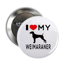 "I love My Weimaraner 2.25"" Button (10 pack)"