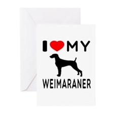 I love My Weimaraner Greeting Cards (Pk of 10)