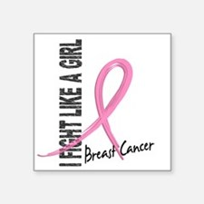 "- Breast Cancer Fight Like  Square Sticker 3"" x 3"""
