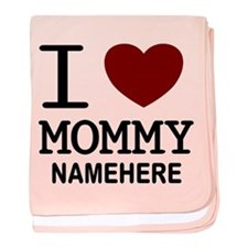 Personalized Name I Heart Mommy baby blanket