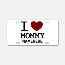 Personalized Name I Heart Mommy Aluminum License P
