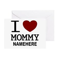 Personalized Name I Heart Mommy Greeting Card