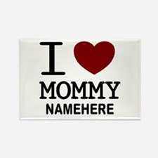 Personalized Name I Heart Mommy Rectangle Magnet (