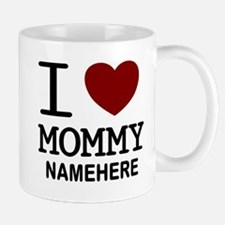 Personalized Name I Heart Mommy Mug