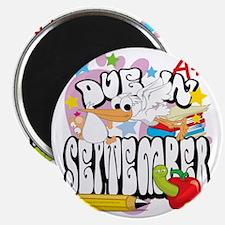 Due-In-September Magnet