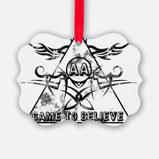 Came to Believe Ornament