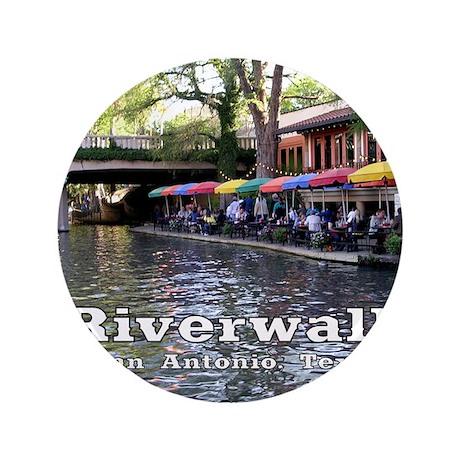 "Riverwalk, San Antonio,TEXAS 3.5"" Button"
