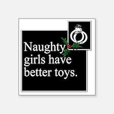 "Naughty Girls Square Square Sticker 3"" x 3"""