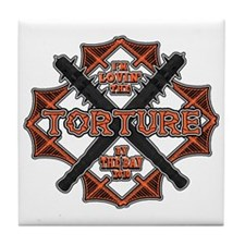 Torture by the Bay2 Tile Coaster