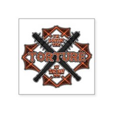 """Torture by the Bay2 Square Sticker 3"""" x 3"""""""