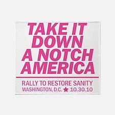 Take it down a notch pink Throw Blanket