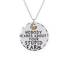Stupid Farm Necklace