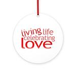 Celebrate Love Ornament (Round)