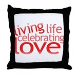Celebrate Love Throw Pillow