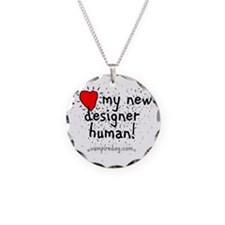 i love my new designer human Necklace