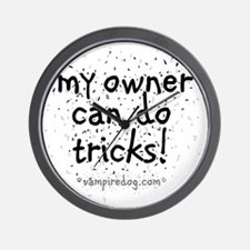 my owner can do tricks copy Wall Clock