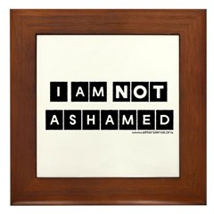 I'm Not Ashamed Framed Tile