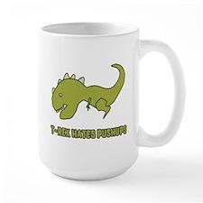 T-Rex Hates Pushups Mugs