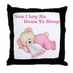 Now I Lay Me Down to Sleep(Pink Bear) Throw Pillow