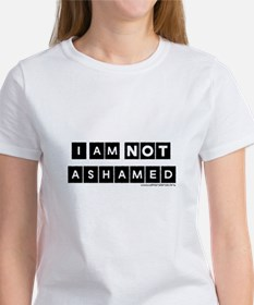 I'm Not Ashamed Women's T-Shirt