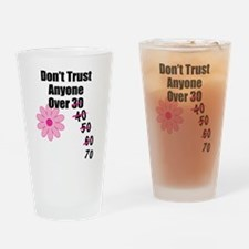 Dont Trust Drinking Glass