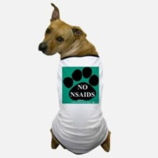 NO NSAIDS Dog T-Shirt